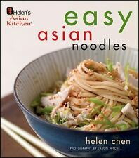 Easy Asian Noodles by Jason Wyche and Helen Chen (2010, Hardcover)