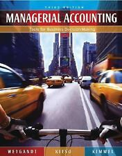 Managerial Accounting: Tools for Business Decision Making Weygandt, Jerry J., K
