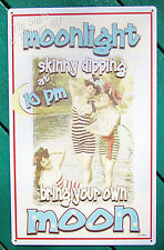 Moon Light Skinny dipping TIN SIGN funny bathroom bar home decor wall art OHW