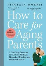 How to Care for Aging Parents - Morris, Virginia/ Hansen, Jennie Chin (FRW)