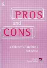 Pros and Cons : A Debater's Handbook (1999, Paperback, Revised)