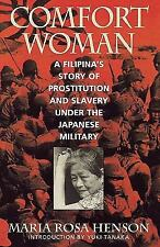 Asian Voices: Comfort Woman : A Filipina's Story of Prostitution and Slavery...