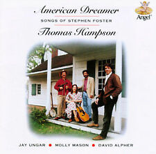 American Dreamer: The Songs of Stephen Foster by Thomas Hampson (Baritone Vocal)