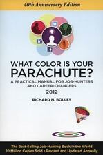 What Color Is Your Parachute? 2012: A Practical Manual for Job-Hunters and Caree