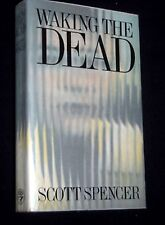 Scott Spencer: Waking The Dead - Crime Thriller HB/DJ-1987-1st Fiction Novel