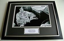 Charlie Watts SIGNED FRAMED Photo Autograph 16x12 display Rolling Stones & COA