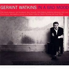 GERAINT WATKINS w/ NICK LOWE In A bad Mood NEW SEALED CD 2008 USA Seller