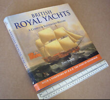 British Royal Yachts A Complete Illustrated History by Tony Dalton. 2002 Book