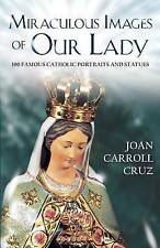 Miraculous Image of Our Lady by Joan C. Cruz Fatima Medjugorje Miracles