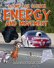 Energy and Movement (Stone Age Science)