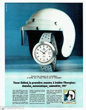 PUBLICITE ADVERTISING 096  1971  Tissot  la montre  Sidéral Fiberglass casque co