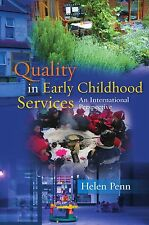 Quality in Early Childhood Services: An International Perspective by Penn, Hele