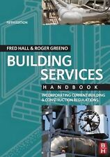 Building Services Handbook: Incorporating Current Building and Construction Regu