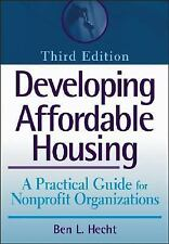 Wiley Nonprofit Law, Finance and Management: Developing Affordable Housing : A P
