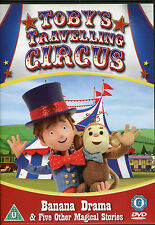 TOBY'S TRAVELLING CIRCUS KIDS DVD BANANA DRAMA & 5 OTHER MAGICAL STORIES