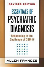 Essentials of Psychiatric Diagnosis, Revised Edition: Responding to the Challeng