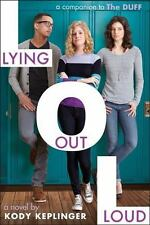 Lying Out Loud: A Companion to The DUFF  (ExLib)