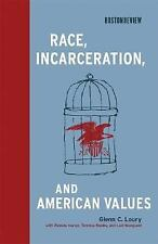 Race, Incarceration, and American Values (Boston Review Books)-ExLibrary