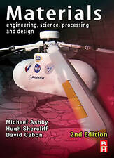 Materials: Engineering, Science, Processing and Design by Hugh Shercliff,...