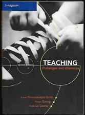 Teaching: Challenges and Dilemmas by Rosie Le Cornu, Susan Groundwater-Smith,...