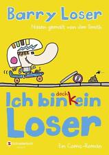 Ich bin doch (k)ein Loser von Jim Smith und Barry Loser (2014, Gebundene Ausgabe