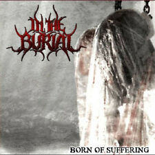 "In The Burial ""Born of suffering"" (NEU / NEW)"
