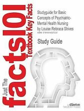 Outlines and Highlights for Basic Concepts of Psychiatric-Mental Health...