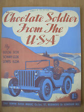 VINTAGE SHEET MUSIC - CHOCOLATE SOLDIER FROM THE USA - WWII AMERICAN FAVOURITE