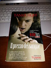 TANYA HUFF IL PREZZO DEL SANGUE libro serie TV blood ties horror vampiri