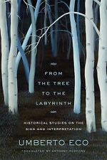 From the Tree to the Labyrinth : Historical Studies on the Sign and...