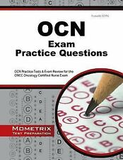 OCN Exam Practice Questions : OCN Practice Tests and Exam Review for the ONCC...