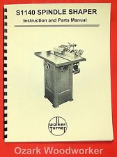 WALKER TURNER S1140 Wood Spindle Shaper Instructions & Parts Manual 0983