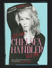 A Chelsea Handler Book/Borderline Amazing Publishing Ser.: Lies, Signed 1st