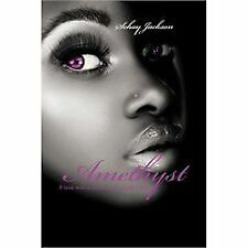 Amethyst : If Love Was a Color What Would It Be? by Schay Jackson (2012,...