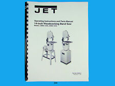 Jet JWBS-14OS, JWBS-14CS   Band Saw  Operators & Parts List  Manual  *244