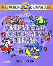 Real World Nursing Survival Guide: Complementary and Alternative Therapies, 1e