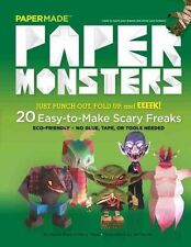 Paper Monsters : 20 Easy to Make Scary Freaks, Papermade, Very Good Book