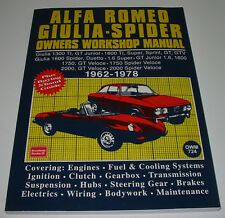 Onwer´s Workshop Manual Alfa Romeo Giulia GT Junior GTV Spider Veloce 1962-1978!