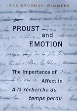 "Proust and Emotion: The Importance of Affect in ""A la recherche du temps perdu"""