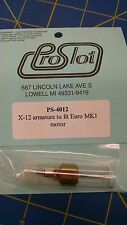 Pro Slot PS 4012 X-12 Armature to fit Euro MK1 motor from Mid-America Naperville