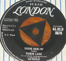 "ROBIN LUKE ~ SUSIE DARLIN  b/w LIVING'S LOVING YOU ~ UK TRI LONDON 7"" SINGLE"