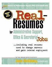 Real-Resumes for Administrative Support, Office and Secretarial Jobs by Anne...