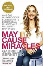 MAY CAUSE MIRACLES - Gabrielle Bernstein - NEW BOOK!