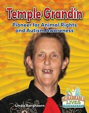 Remarkable Lives Revealed: Temple Grandin : Pioneer for Animal Rights and...