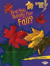 Are You Ready for Fall? Lightning Bolt Books: Our Four Seasons Paperback