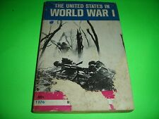 THE UNITED STATES IN WORLD WAR 1 by DON LAWSON SCHOLASTIC Paperback 1971