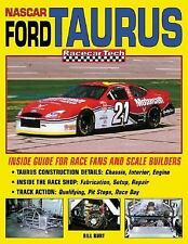NASCAR Ford Taurus by Bill Burt (2004, Paperback)