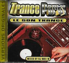 CD album: Compilation: Trance Party. Mixed by DJ Max W. Universal . T