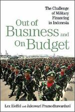 Out of Business and On Budget: The Challenge of Military Financing in Indonesia,