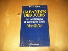 L'ABANDON DES JUIFS, LES AMERICAINS ET LA SOLUTION FINALE - WYMAN 1987